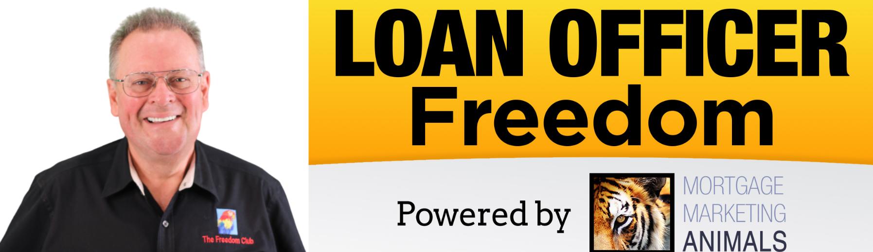 Loan Officer Freedom